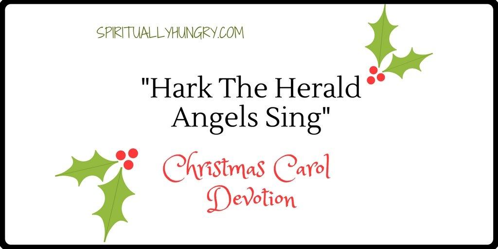 Hark The Herald Angels Sing Christmas Devotional